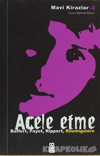 On8 Kitap - Acele Etme