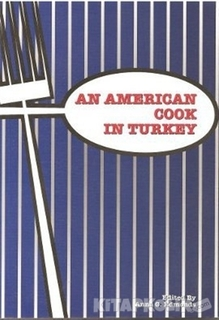 Redhouse Yayınları - An American Cook in Turkey