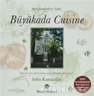 Remzi Kitabevi - Büyükada Cuisine - My Grandfather's Table