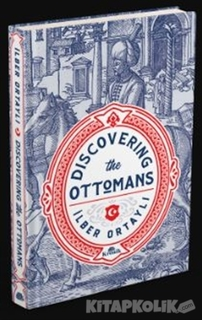 Kronik Kitap - Discovering The Ottomans
