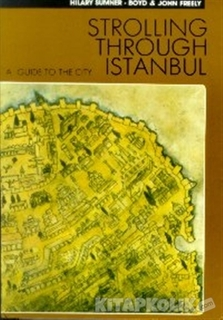 Redhouse Yayınları - Strolling Through Istanbul A Guide To The City