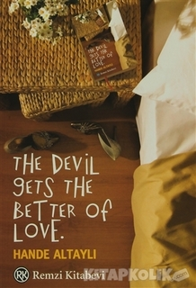 Remzi Kitabevi - The Devil Gets The Better Of Love