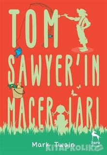 Nora Kitap - Tom Sawyer'in Maceraları